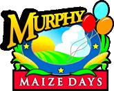 Murphy Maize Days