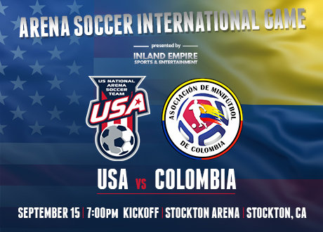 USA vs. Columbia International Indoor Soccer Game at Stockton Arena