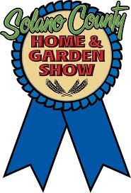 Solano County Home & Garden Show Nut Tree